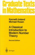 A Classical Introduction to Modern Number Theory 2nd edition 9780387973296 038797329X