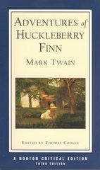 Adventures of Huckleberry Finn 3rd edition 9780393966404 0393966402