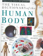 Eyewitness Visual Dictionaries: The Visual Dictionary of the Human Body 0 9781879431188 1879431181