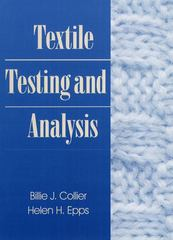 Textile Testing and Analysis 1st edition 9780134882147 0134882148