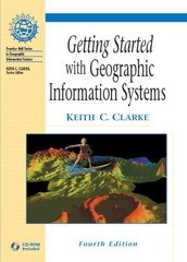 Getting Started with GIS 4th edition 9780130460271 0130460273
