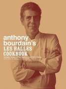 Anthony Bourdain's Les Halles Cookbook 0 9781582341804 158234180X