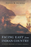 Facing East from Indian Country 1st Edition 9780674011175 0674011171