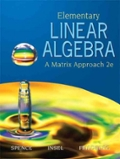 Elementary Linear Algebra A Matrix Approach