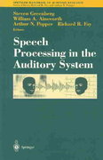 Speech Processing in the Auditory System 1st edition 9780387005904 0387005900