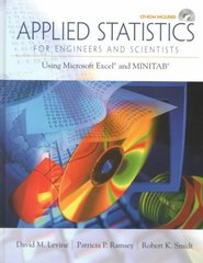 Applied Statistics for Engineers and Scientists 1st edition 9780134888019 0134888014