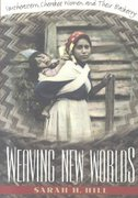Weaving New Worlds 1st Edition 9780807846506 0807846503