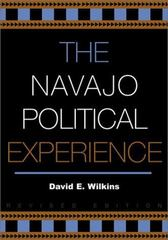 The Navajo Political Experience 312th Edition 9781461644866 1461644860