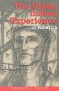 The Urban Indian Experience in America 0 9780826322166 0826322166