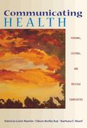 Communicating Health 1st edition 9780534531003 0534531008