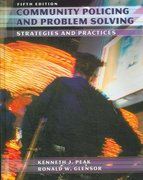 Community Policing and Problem Solving 5th edition 9780132392570 0132392577