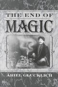 The End of Magic 0 9780195108804 0195108809