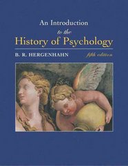 An Introduction to the History of Psychology (with InfoTrac ) 5th Edition 9780534554019 0534554016
