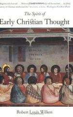 The Spirit of Early Christian Thought 0 9780300105988 0300105983