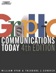 Graphic Communications Today, 4E 4th edition 9780766820753 0766820750