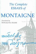 The Complete Essays of Montaigne 1st edition 9780804704861 0804704864