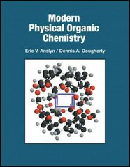 Modern Physical Organic Chemistry 0 9781891389313 1891389319