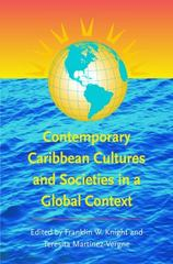 Contemporary Caribbean Cultures and Societies in a Global Context 1st Edition 9780807856345 0807856347
