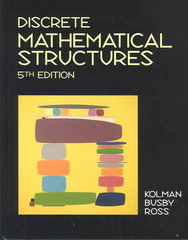 Discrete Mathematical Structures 5th edition 9780130457974 0130457973