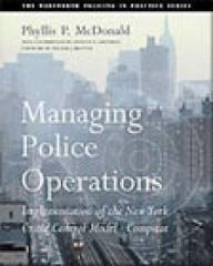 Managing Police Operations 1st edition 9780534539917 0534539912