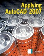 Applying AutoCAD® 2007, Student Edition 14th edition 9780078771637 0078771633