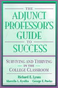 The Adjunct Professor's Guide to Success 1st edition 9780205287741 0205287743