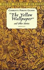 The Yellow Wallpaper 1st Edition 9780486298573 0486298574