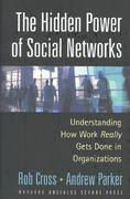 The Hidden Power of Social Networks 1st Edition 9781591392705 1591392705