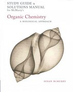 Study Guide/Solutions Manual for McMurry's Organic Chemistry: A Biological Approach 1st edition 9780495015307 049501530X