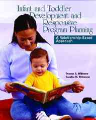 Infant and Toddler Development and Responsive Program Planning 2nd Edition 9780130992413 0130992410