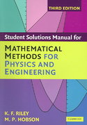 Student Solution Manual for Mathematical Methods for Physics and Engineering Third Edition 1st Edition 9780511166457 0511166451