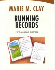 Running Records for Classroom Teachers 0 9780325002996 0325002991