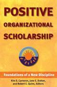 Positive Organizational Scholarship 1st Edition 9781576752326 1576752321
