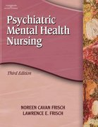 Psychiatric Mental Health Nursing 3rd edition 9781401856441 1401856446