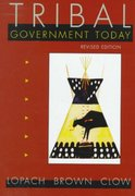 Tribal Government Today, Revised Edition 2nd edition 9780870814778 087081477X