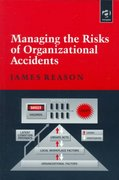Managing the Risks of Organizational Accidents 1st Edition 9781840141054 1840141050