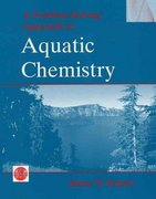 A Problem-Solving Approach to Aquatic Chemistry 1st Edition 9780471413868 0471413860