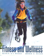 Fitness and Wellness (with Profile Plus 2007 and Personal Daily Log) 7th edition 9780495012566 0495012564