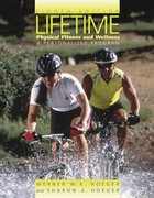 Lifetime Physical Fitness and Wellness: A Personalized Plan (with Personal Daily Log, Profile Plus 2005, and Health, Fitness and Wellness Explorer, InfoTrac) 8th edition 9780534635220 0534635229