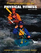 Principles and Labs for Physical Fitness (with Personal Daily Log and CengageNOW, InfoTrac  Printed Access Card) 6th edition 9780495111931 0495111937