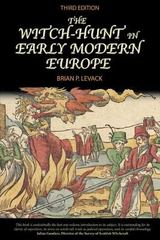 The Witch-Hunt in Early Modern Europe 3rd Edition 9781317875604 1317875605