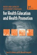 Needs and Capacity Assessment Strategies for Health Education and Health Promotion 3rd edition 9780763725990 0763725994