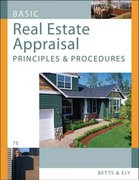 Basic Real Estate Appraisal: Principles and Procedures (with CD-ROM) 7th edition 9780324652611 0324652615