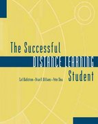 The Successful Distance Learning Student 1st edition 9780534577124 0534577121