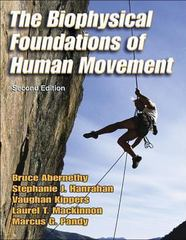 The Biophysical Foundations of Human Movement 2nd Edition 9780736042765 0736042768
