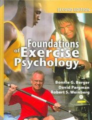 Foundations of Exercise Psychology, 2nd Edition 2nd edition 9781885693693 1885693699