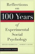 Reflections On 100 Years Of Experimental Social Psychology 0 9780813390864 0813390869