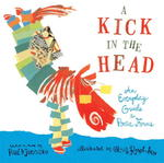 A Kick in the Head 1st Edition 9780763606626 0763606626
