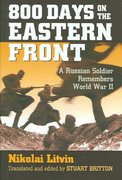 800 Days on the Eastern Front 0 9780700615179 0700615172