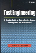 Test Engineering 1st Edition 9780471498827 0471498823
